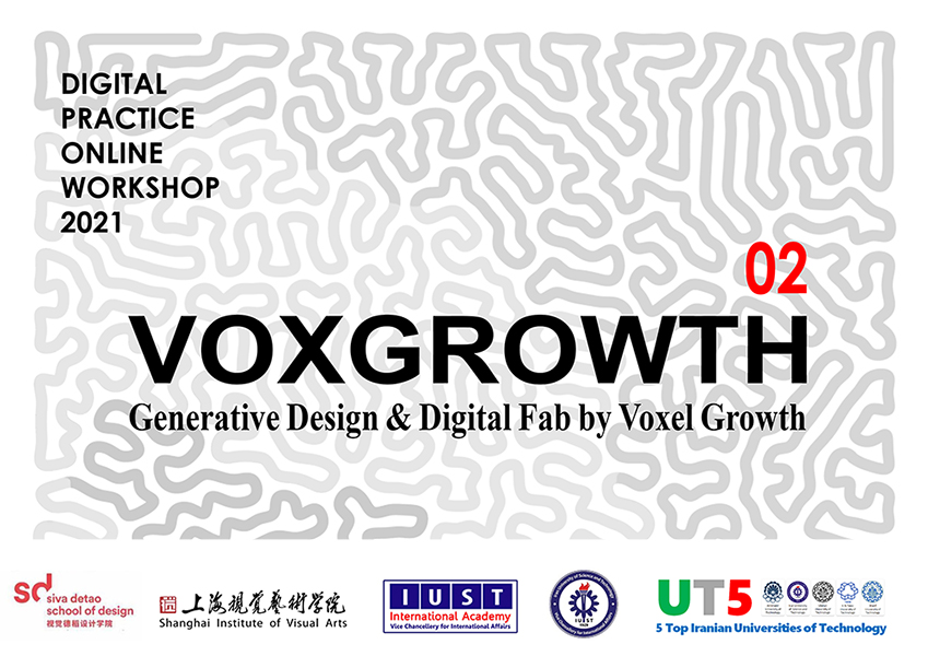 """VOXGROWTH """"Generative Design & Digital Fabrication by Voxel Growth"""""""